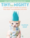 Tiny But Mighty book summary, reviews and download
