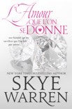 L'Amour que l'on se donne book summary, reviews and downlod