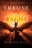 Throne of Dragons (Age of the Sorcerers—Book Two) book summary, reviews and downlod