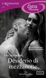 Desiderio di mezzanotte (I Romanzi Extra Passion) book summary, reviews and downlod
