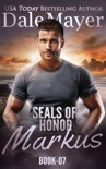 SEALs of Honor: Markus book summary, reviews and downlod