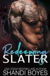 Redeeming Slater book summary, reviews and downlod
