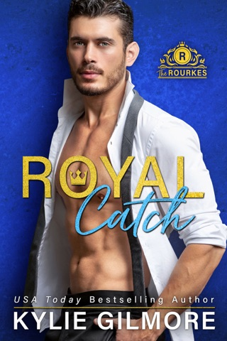 Royal Catch by Kylie Gilmore E-Book Download