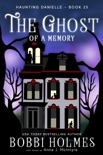The Ghost of a Memory book summary, reviews and download
