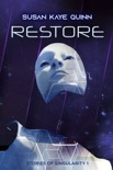 Restore (Stories of Singularity 1) book summary, reviews and downlod