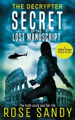 The Decrypter: Secret of the Lost Manuscript by Draft2Digital, LLC book summary, reviews and downlod