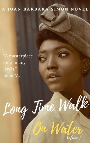 Long Time Walk On Water by Joan Barbara Simon Book Summary, Reviews and E-Book Download