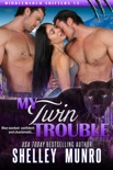 My Twin Trouble book summary, reviews and downlod