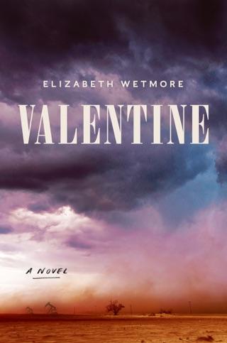 Valentine by Elizabeth Wetmore E-Book Download