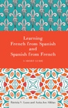 Learning French from Spanish and Spanish from French book summary, reviews and download