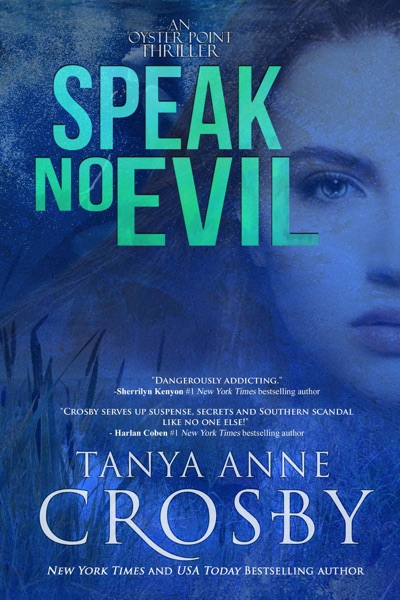 Speak No Evil by Tanya Anne Crosby Book Summary, Reviews and E-Book Download