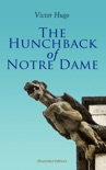 The Hunchback of Notre Dame (Illustrated Edition) book summary, reviews and downlod