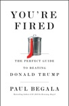 You're Fired book summary, reviews and downlod