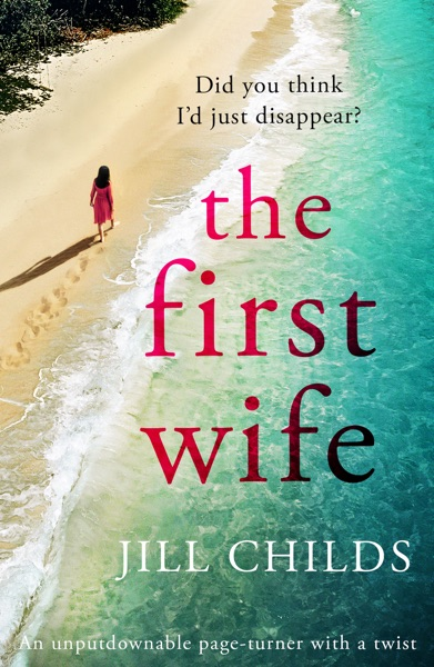 The First Wife by Jill Childs Book Summary, Reviews and E-Book Download