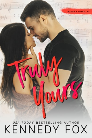 Truly Yours by Kennedy Fox Books, LLC book summary, reviews and downlod