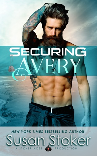 Securing Avery by Stoker Aces Production LLC book summary, reviews and downlod
