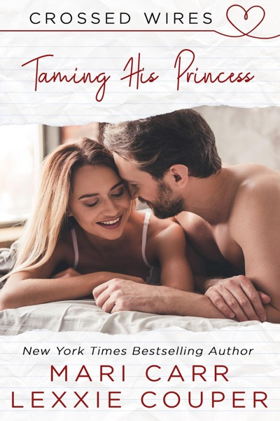 Taming His Princess by Lexxie Couper & Mari Carr Book Summary, Reviews and E-Book Download
