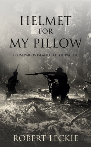 Helmet for My Pillow by Bartrand Byl book summary, reviews and downlod