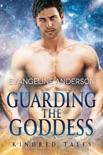 Guarding the Goddess...Book 20 in the Kindred Tales Series book summary, reviews and downlod