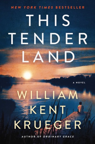 This Tender Land by William Kent Krueger E-Book Download