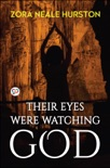 Their Eyes Were Watching God book summary, reviews and download