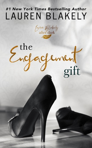 The Engagement Gift by Lauren Blakely Books book summary, reviews and downlod
