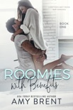 Roomies with Benefits book summary, reviews and downlod