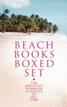 BEACH BOOKS Boxed Set: The Greatest Romance Classics Of All Time book summary, reviews and downlod