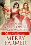 When the Wallflowers were Wicked - Box Collection One book summary, reviews and downlod
