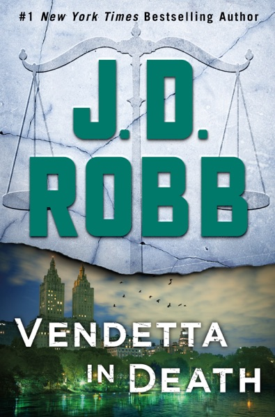 Vendetta in Death by J. D. Robb Book Summary, Reviews and E-Book Download