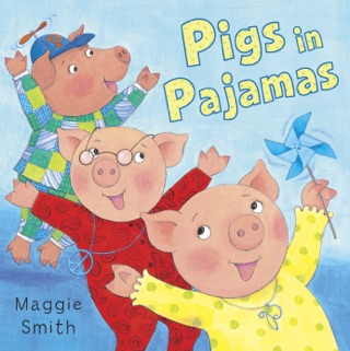 Pigs in Pajamas by Maggie Smith E-Book Download