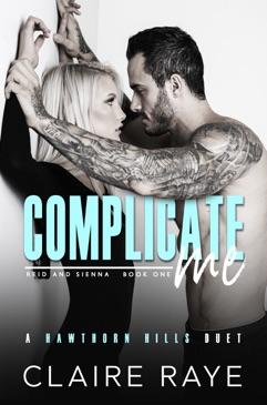 Complicate Me (Hawthorn Hills Duet Series Book One) E-Book Download