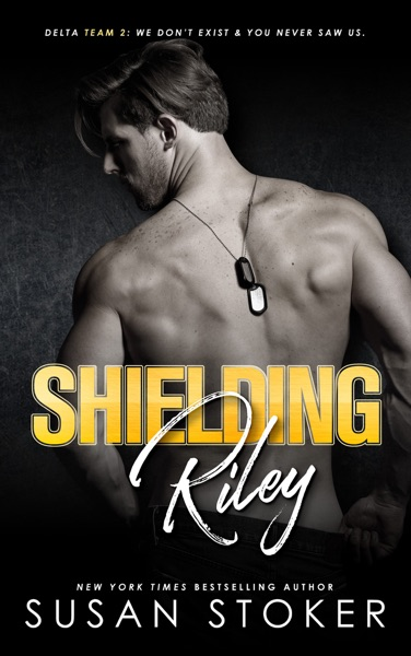 Shielding Riley by Susan Stoker Book Summary, Reviews and E-Book Download