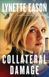 Collateral Damage book synopsis, reviews