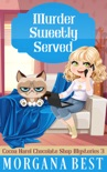 Murder Sweetly Served book summary, reviews and downlod