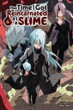 That Time I Got Reincarnated as a Slime, Vol. 6 (light novel) book summary, reviews and download