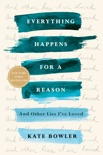 Everything Happens for a Reason book summary, reviews and download
