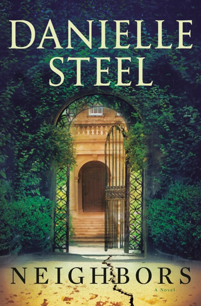 Neighbors by Danielle Steel Book Summary, Reviews and E-Book Download