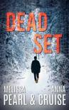 Dead Set (An Aspen Falls Novel) book summary, reviews and downlod