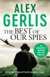 The Best of Our Spies book summary, reviews and download