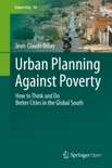 Urban Planning Against Poverty book summary, reviews and download