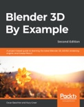 Blender 3D By Example book summary, reviews and download