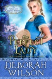 The Perfect Lady (The Valiant Love Regency Romance #1) (A Historical Romance Book) book summary, reviews and download