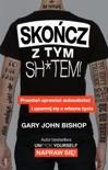 Skończ z tym sh*tem! book summary, reviews and downlod