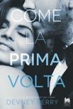 Come la prima volta book summary, reviews and downlod