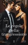 Le regole della trasgressione book summary, reviews and downlod