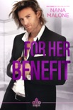 For Her Benefit book summary, reviews and downlod