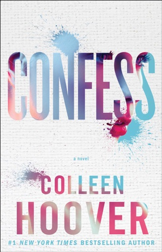 Confess by SIMON AND SCHUSTER DIGITAL SALES INC  book summary, reviews and downlod