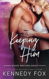 Keeping Him book summary, reviews and download