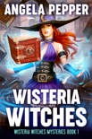 Wisteria Witches book summary, reviews and download